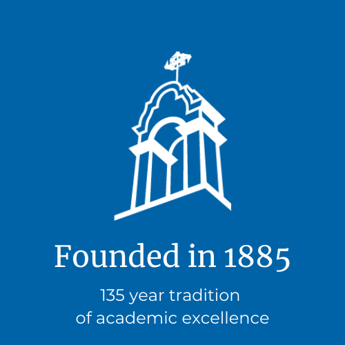 Founded in 1885, 135 years of academic excellence