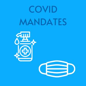 COVID Safety Mandates